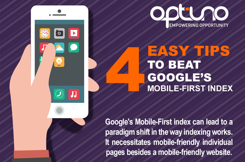 4 Easy Tips to Beat Google's Mobile-First Index