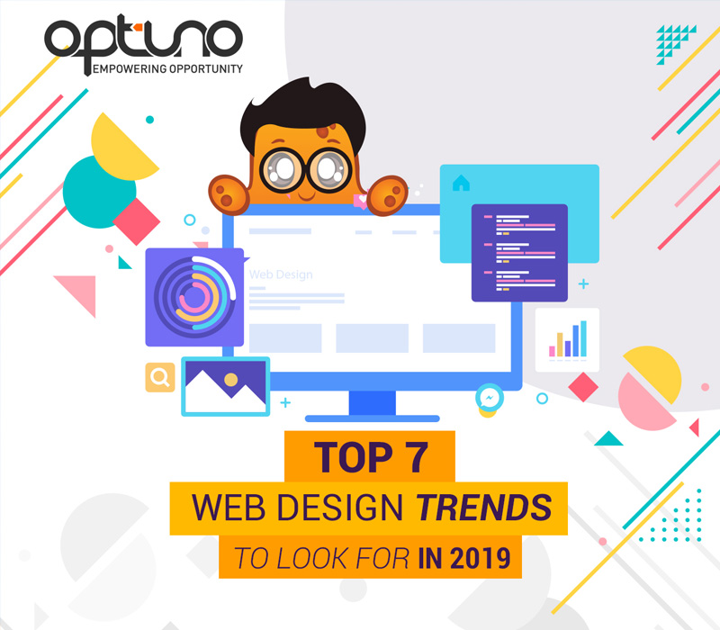 Top 7 Web Design Trends to Look For in 2019