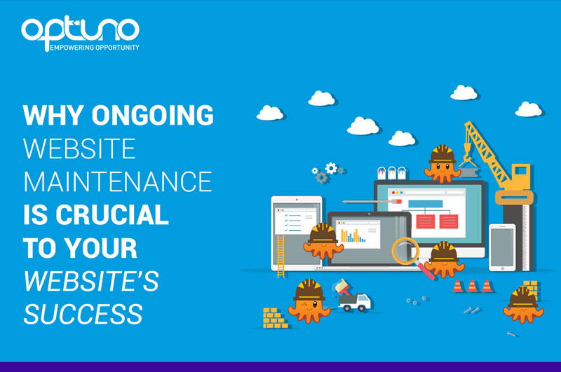 Why Ongoing Website Maintenance is Crucial to Your Website's Success